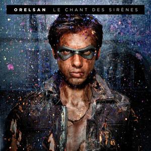 Le chant des sirènes - Orelsan