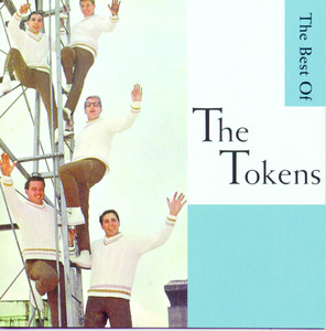 Wimoweh!!! - The Best Of The Tokens - The Tokens