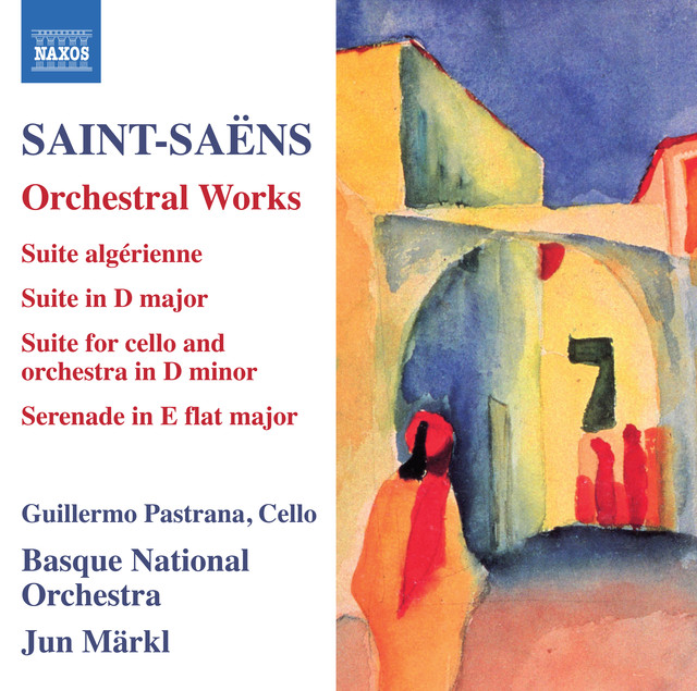 Album cover for Saint-Saëns: Orchestral Works by Camille Saint-Saëns, Guillermo Pastrana, Jun Markl, Basque National Orchestra