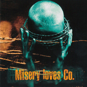 Misery Loves Co. album