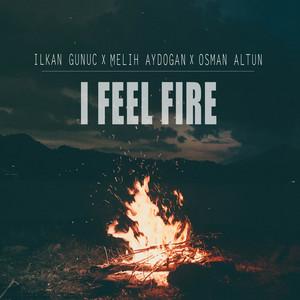 I Feel Fire Albümü
