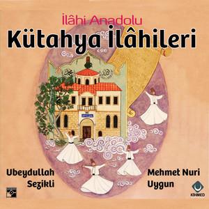 İlâhi Anadolu Kütahya İlâhileri Albümü
