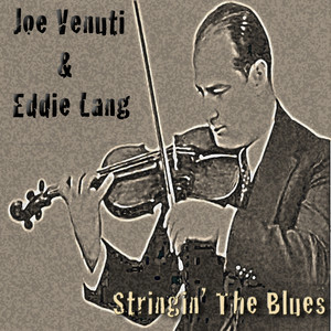 Eddie Lang, Joe Venuti I'll Never Be the Same cover