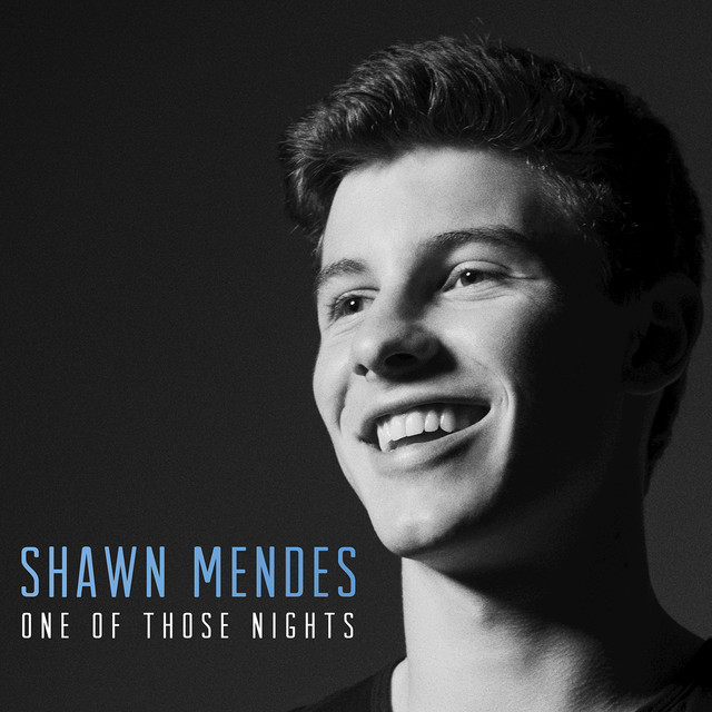 Illuminate Deluxe Shawn Mendes: One Of Those Nights By Shawn Mendes On Spotify