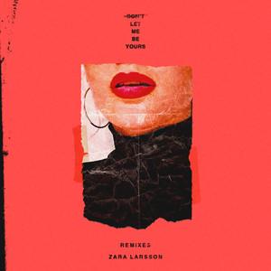 Don't Let Me Be Yours (Remixes) Albümü