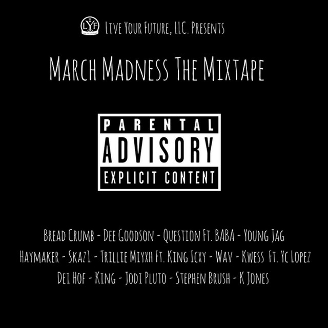 March Madness Mixtape by Various Artists on Spotify