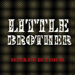 Little Brother Separate but Equal Albümü