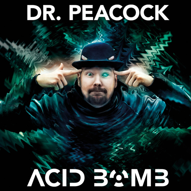 Album cover for Acid Bomb by Dr. Peacock