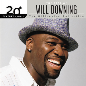 20th Century Masters: The Millennium Collection: The Best of Will Downing
