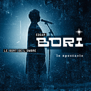 Le sort de l'ombre - Le spectacle album