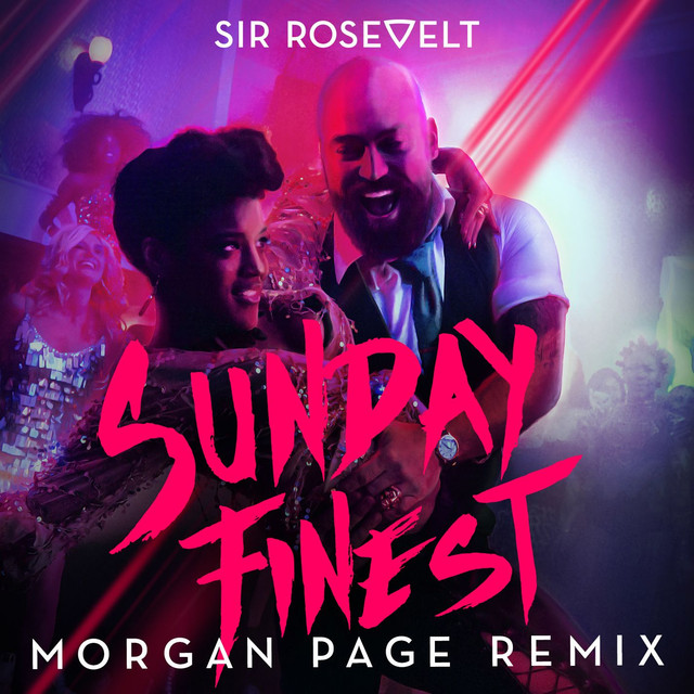 Sunday Finest (Morgan Page Remix)