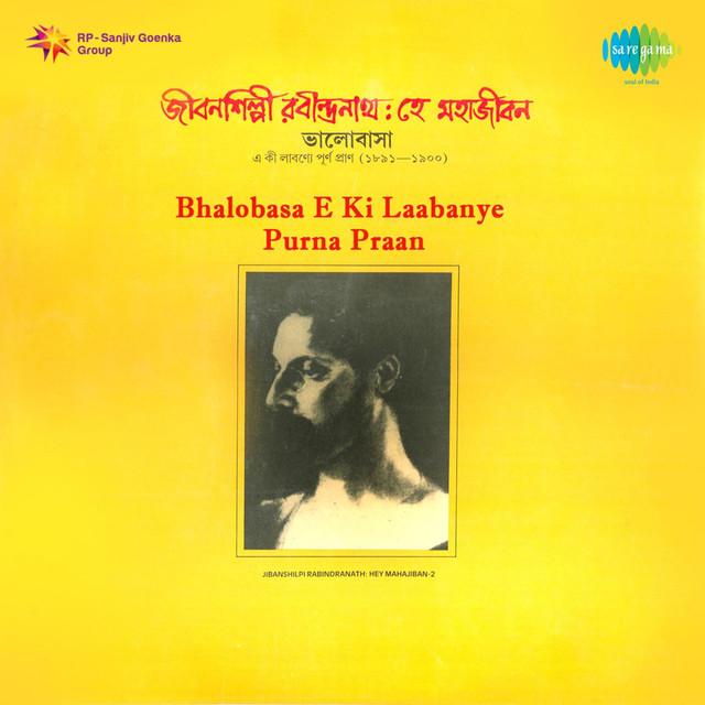 Bhalobasa E Ki Laabanye Purna Praan by Various Artists on