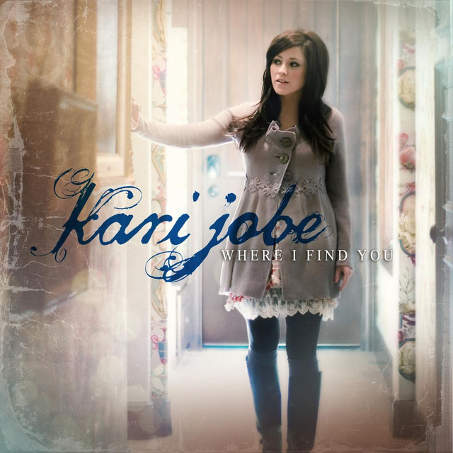 Kari Jobe Where I Find You album cover