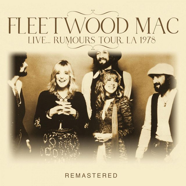 Album cover for Live... Rumours Tour, LA 1978 -Remastered by Fleetwood Mac