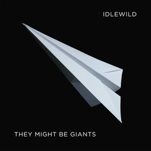 Idlewild: A Compilation - They Might Be Giants