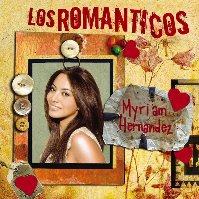 Los Romanticos- Myriam Hernandez