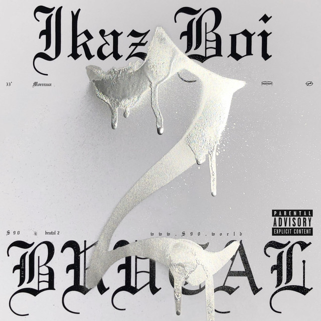 Album cover for BRUTAL 2 by Ikaz Boi