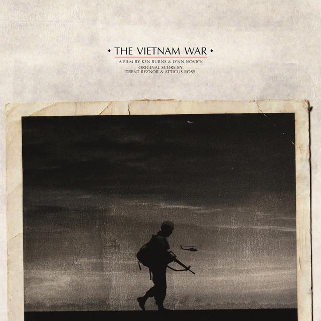 Album cover for The Vietnam War (Original Score) by Trent Reznor and Atticus Ross