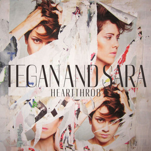 Heartthrob - Tegan And Sara