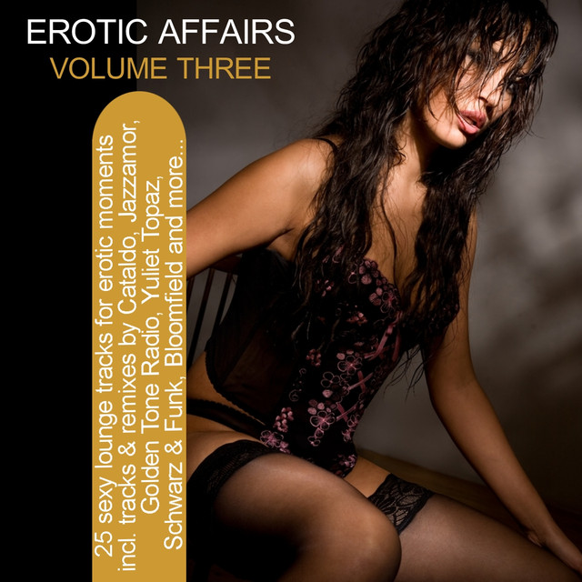 JetTricks - Erotic Affairs Vol. 3 - 25 Sexy Lounge Tracks For Erotic Moments