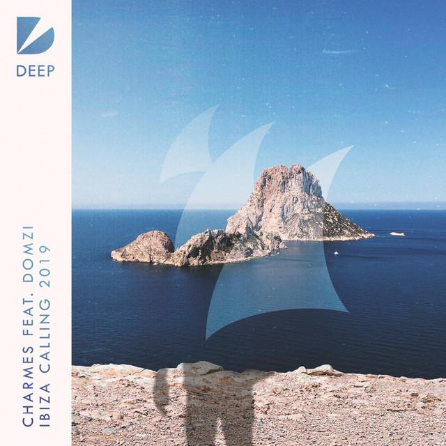 Charmes & Domzi - Ibiza Calling 2019