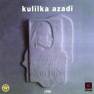 Kulîlka Azadî Albümü