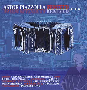 Astor Piazzolla Remixed album