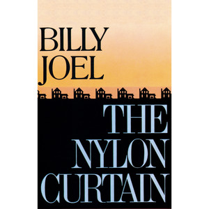 The Nylon Curtain - Billy Joel
