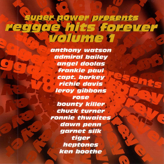 Various Artists Super Power Presents Reggae Hits Forever Volume 1 album cover