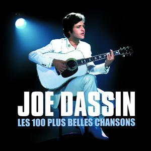 Les 100 Plus Belles Chansons De Joe Dassin album