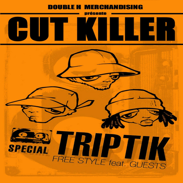 Cut Killer Triptik (French Mix)