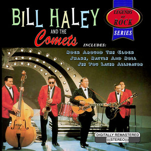 Legends of Rock Series: Bill Haley & the Comets