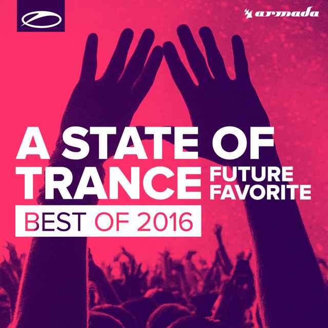 Album cover for A State Of Trance - Future Favorite Best Of 2016 by Armin van Buuren