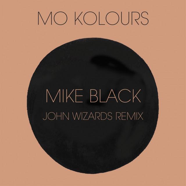 Mike Black (John Wizards Remix)