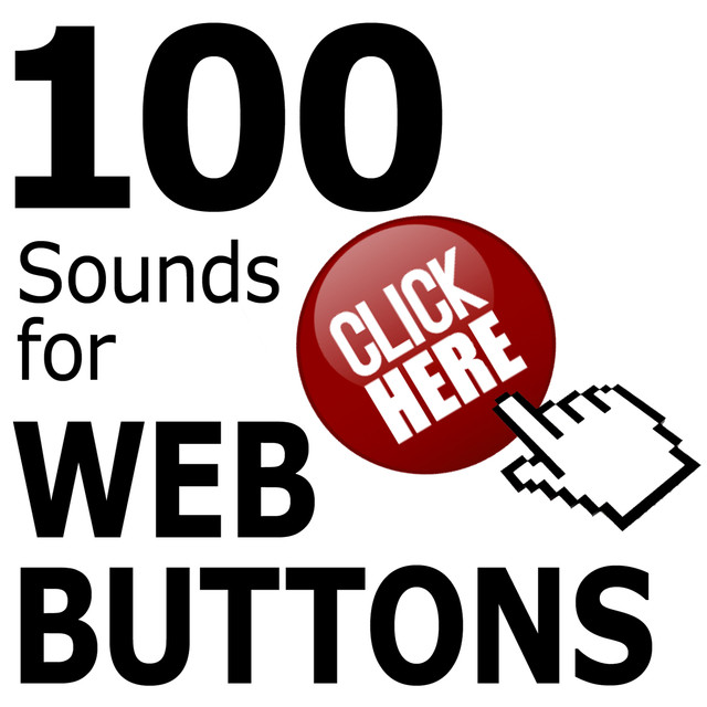 100 Sounds for Web Buttons by Pro Sound Effects Library on Spotify