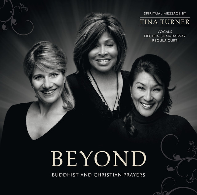 Tina Turner, Regula Curti, Dechen Shak-Dagsay, Pit Loew Beyond album cover