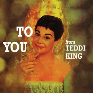 To You from Teddi King (Remastered) album