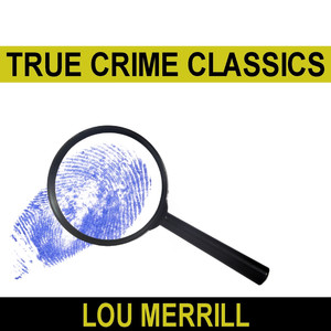 True Crime Classics Audiobook
