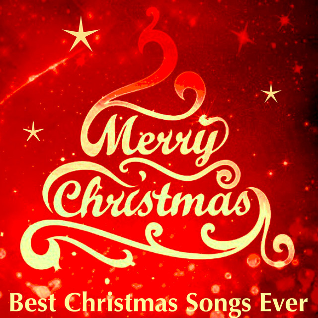 merry christmas best christmas songs ever for happy christmas happy new year by christmas songs on spotify - Best Christmas Songs Ever