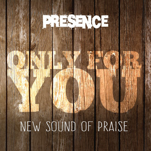 Only for You (New Sound of Praise) album