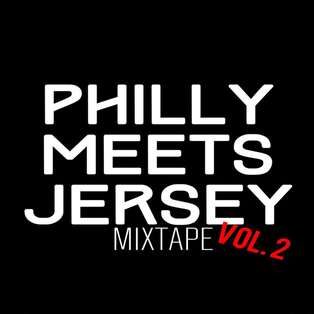 Dollarboyz Philly Meets Jersey Mixtape, Vol. 2