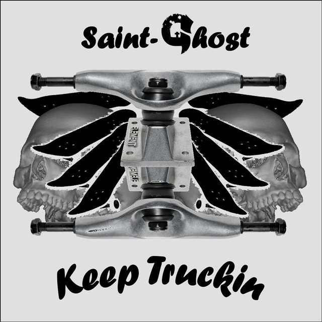 Keep Truckin by Saint-Ghost on Spotify