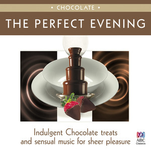 The Perfect Evening: Chocolate Albumcover