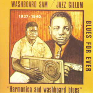 Harmonica and Washboard Blues 1937-1940 album