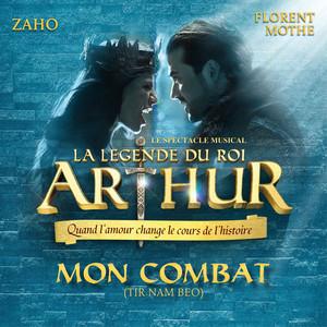Mon combat (Tir nam beo ; La légende du Roi Arthur)