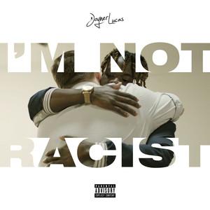 Joyner Lucas I'm Not Racist cover