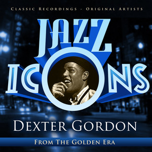 Dexter Gordon - Jazz Icons from the Golden Era album