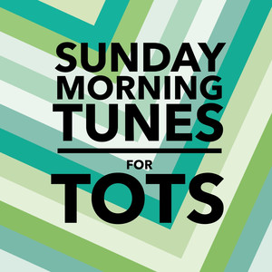 Sunday Morning Tunes for Tots - Rush