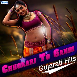 Chhokari to Gandi - Gujarati Hits Albumcover