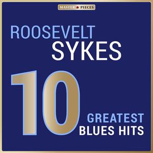 Masterpieces Presents Roosevelt Sykes: 10 Greatest Blues Hits album